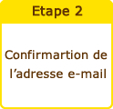 Confirmartion de l'adresse e-mail
