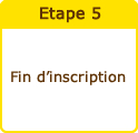 Fin d'inscription